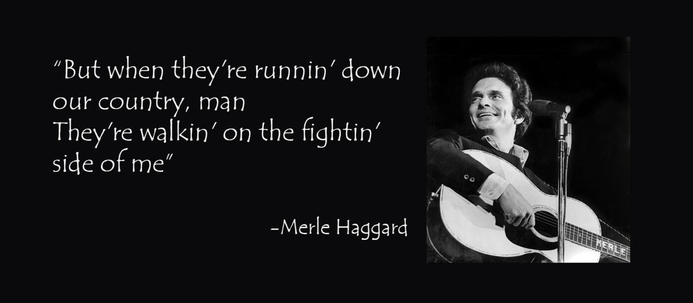 Merle Haggard, Fightin Side of Me
